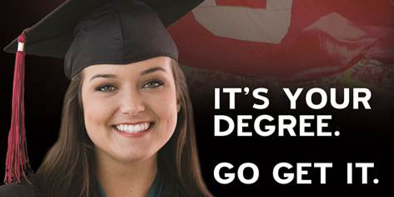 It's Your Degree - Go Get It!