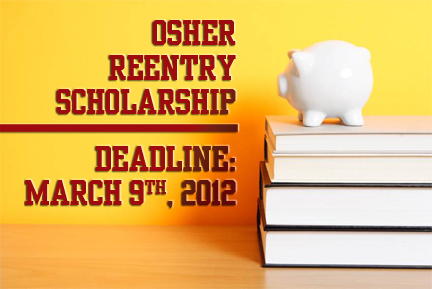 The OSHER Reentry Scholarship - Your golden ticket could be waiting...