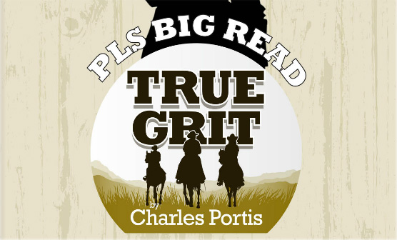 "Pioneer Library System's ""True Grit"" poster"