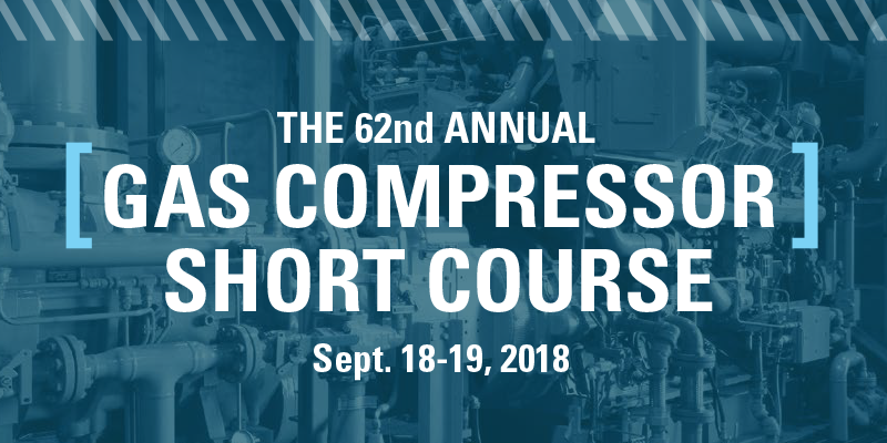 Register Today for the Annual Gas Compressor Short Course