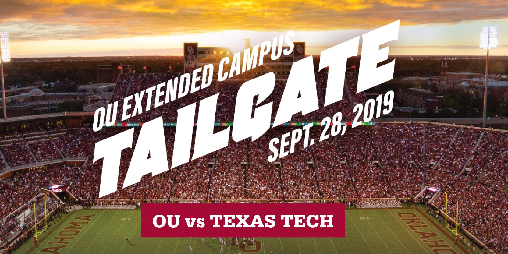 OU Extended Campus Tailgate, September 28, 2019; OU vs Texas Tech