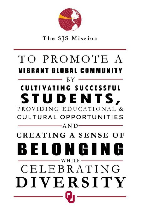 The SJS Mission: To promote a vibrant global community by cultivating successful students, providing educational & cultural opportunities and creating a sense of belonging while celebrating diversity.